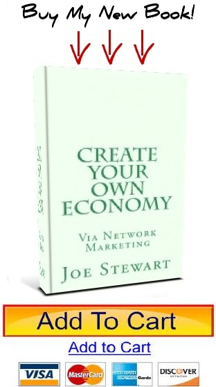 joe stewarts book, joe stewart, joey stewart, create your own economy via network marketing