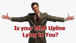 MLM Upline Lying