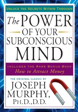 The Power Of Your Subconscious Mind by Joseph Murphy [Full Audio Book FREE]